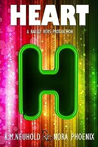 Heart (Ballsy Boys Book 3)