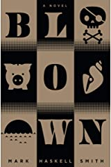 Blown Kindle Edition