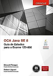 OCA Java SE 8: Guia de Estudos para o Exame 1Z0-808