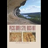 Pecos River Style Rock Art: A Prehistoric Iconography