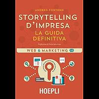 Storytelling d'impresa: La guida definitiva