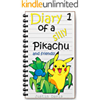 Pikachu's First Adventure: Cute Pokemon Children's Short Story (Diary of a Silly Pikachu Book 1)