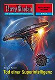 """Perry Rhodan 2598: Tod einer Superintelligenz (Heftroman): Perry Rhodan-Zyklus """"Stardust"""" (Perry Rhodan-Erstauflage)"""