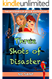 Three Shots of Disaster (The Mysteries of Bell & Whitehouse Book 3)