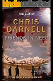 Friends In Need (Paul Stanton SAS Quartet Book 2)