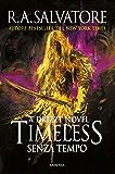 Timeless: Senza tempo