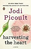 Harvesting the Heart: A Novel