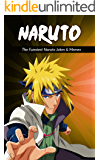 Naruto: The Funniest Naruto Jokes & Memes (English Edition)