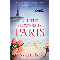 All the Flowers in Paris: The most heartbreaking and gripping wartime novel you'll read in 2020