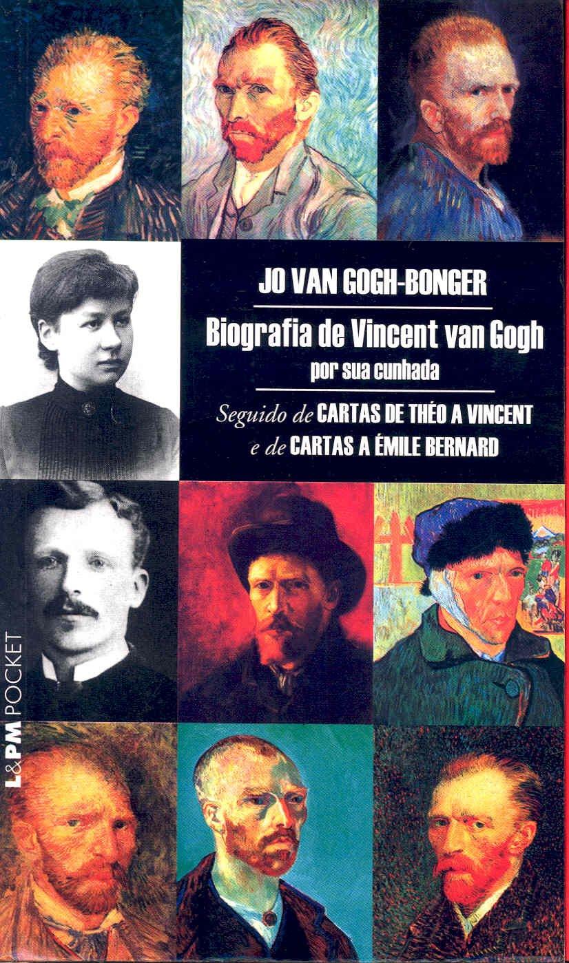 Biografia de Vincent van Gogh por sua cunhada: 9788525413154 ...