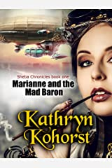 Marianne and the Mad Baron (Sheba Chronicles Book 1) Kindle Edition