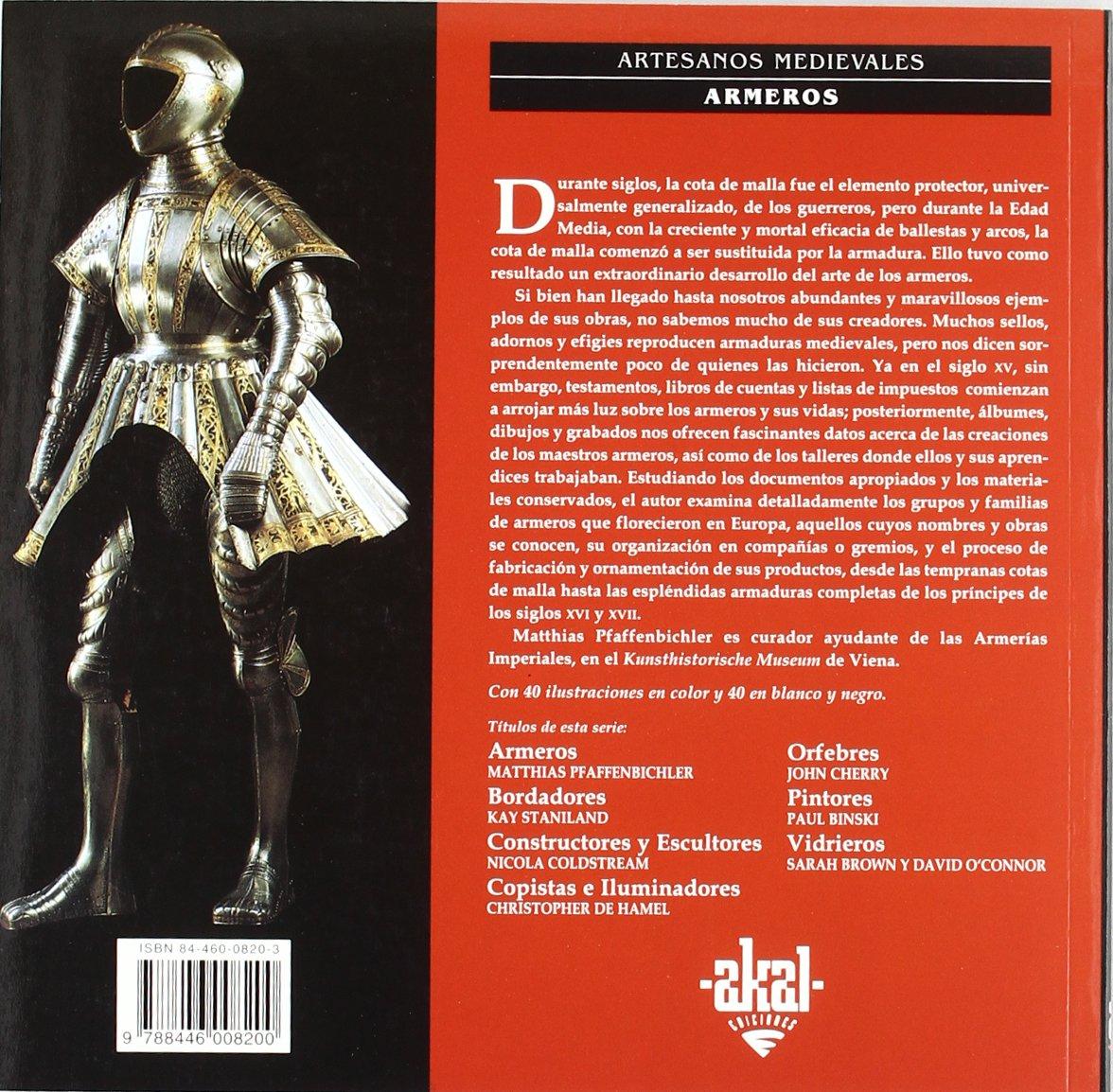Armeros (Artesanos medievales): Amazon.es: Matthias Pfaffenbichler, Julio Rodríguez Puértolas: Libros