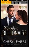Restless Billionaire (Billionaire Knights Book 1)