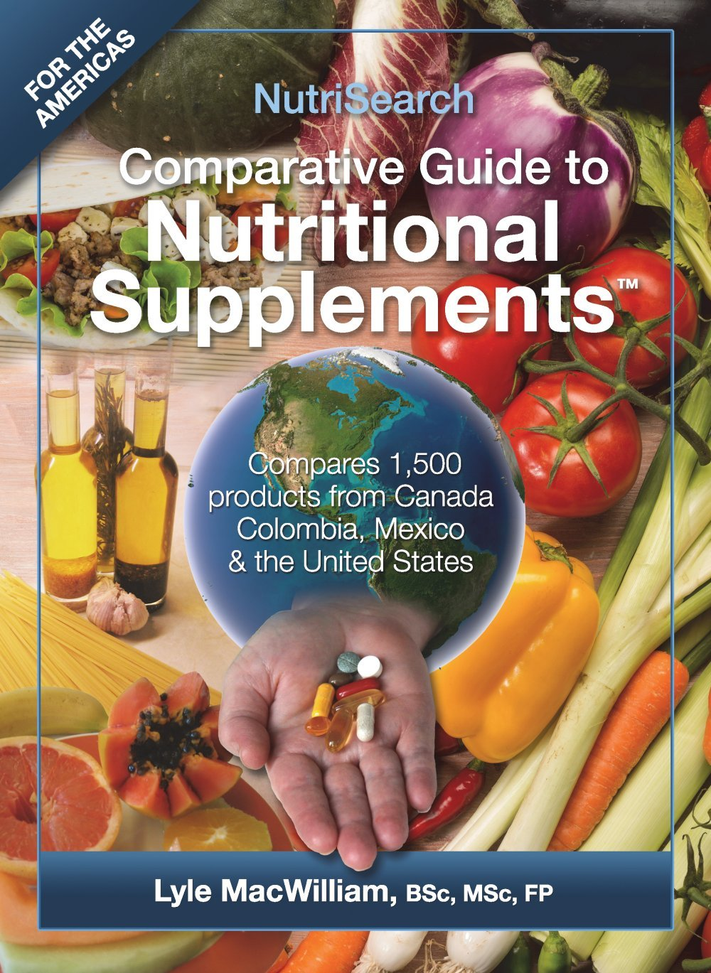 Nutrisearch comparative guide to nutritional supplements by lyle.