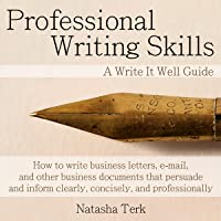 Professional Writing Skills: A Write It Well Guide