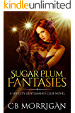 Sugar Plum Fantasies: A Sin City Gentlemen's Club Novel