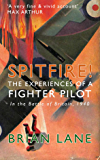 Spitfire! [illustrated]: The Experiences of a Fighter Pilot