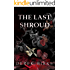 The Last Shroud (Rebels & Brothers Book 4)