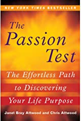 The Passion Test: The Effortless Path to Discovering Your Life Purpose Paperback