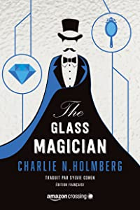 The Glass Magician - Édition française (Saga The Paper Magician t. 2) (French Edition)