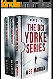 DCI Yorke Boxset: Books 1-3 (DCI YORKE THRILLER Book 1)