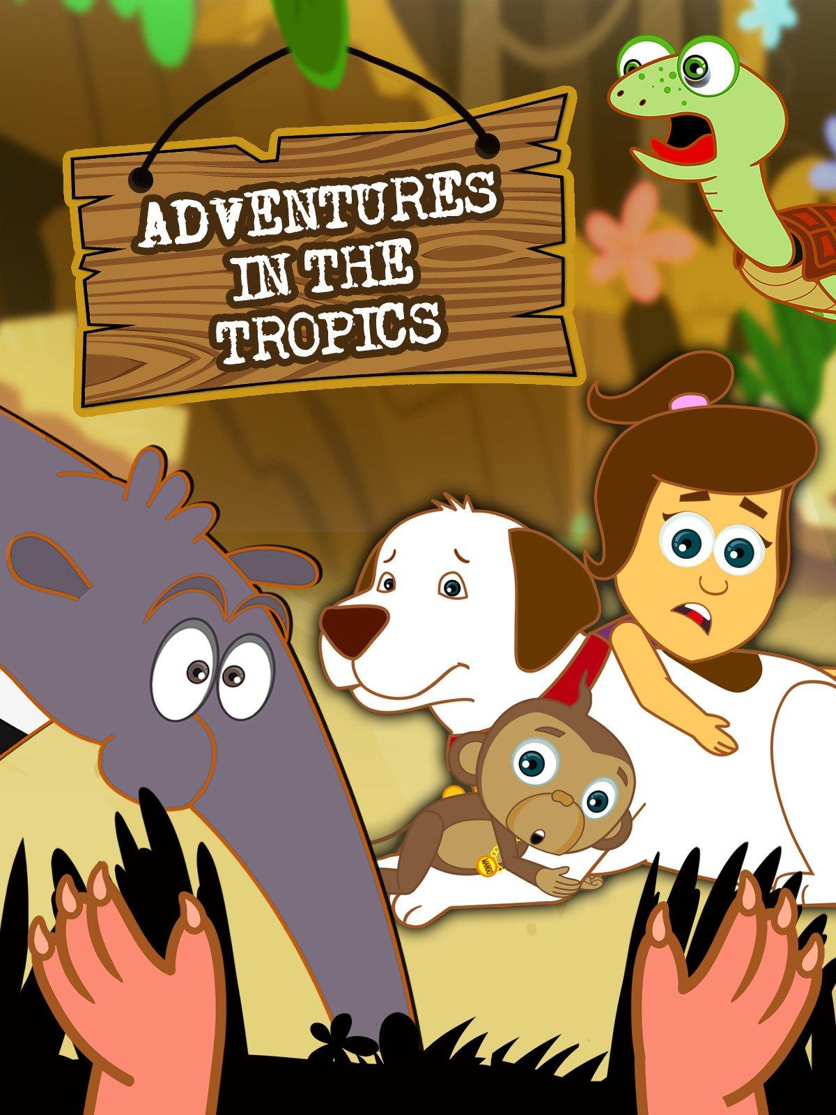 Adventures In The Tropics on Amazon Prime Video UK
