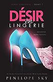 Désir en Lingerie (French Edition)