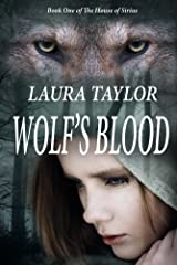 Wolf's Blood (The House of Sirius Book 1) Kindle Edition