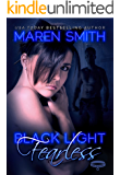 Black Light: Fearless (Black Light Series Book 10)