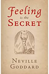 Feeling Is the Secret (The Neville Collection Book 4) Kindle Edition