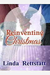 Reinventing Christmas Kindle Edition