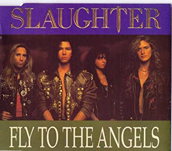 slaughter fly to the angels free mp3 download