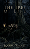 The Tree of Life: Desolace Series VI