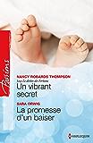 Un vibrant secret - La promesse d'un baiser : Saga Le destin des Fortune, vol. 4
