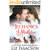 The Mechanics of Mistletoe: Glover Family Saga & Christian Romance (Shiloh Ridge Ranch in Three Rivers Romance Book 1) book cover