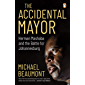 The Accidental Mayor: Herman Mashaba and the Battle for Johannesburg