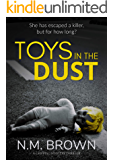 Toys In The Dust: a gripping mystery thriller