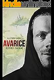Avarice: A LitRPG Virtual Fantasy Adventure