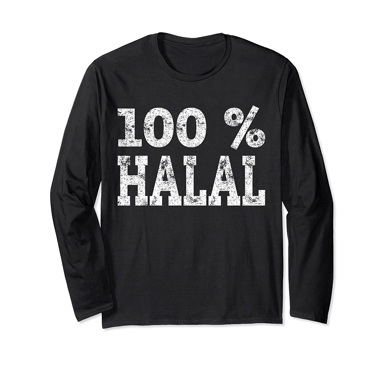 100 % Halal Long Sleeve TShirt - Fasting Ramadan Muslim Gift-mt
