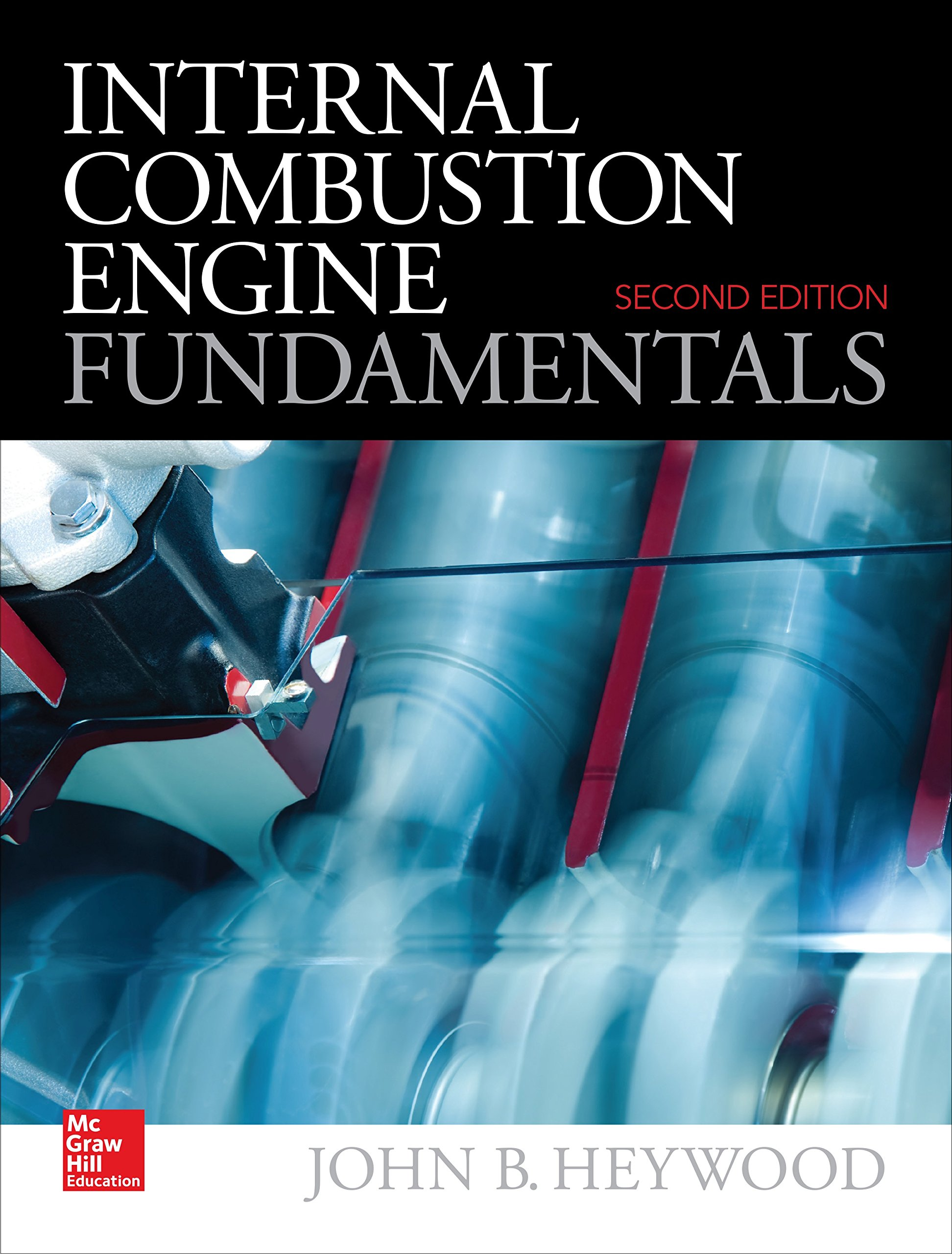 Amazon Com Internal Combustion Engine Fundamentals 2e Ebook Heywood John Kindle Store