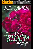 Eternal Bloom (Book 2) (Bloom Duet)