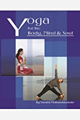 Yoga for the Body, Mind and Soul Kindle Edition