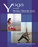 Yoga for the Body, Mind and Soul