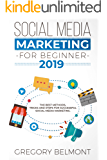 Social Media Marketing For Beginners: The Ultimate Guide To Learn Social Media Marketing And Improve Your Online Presence