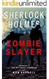 Sherlock Holmes: Zombie Slayer #1 - The Revenant Problem