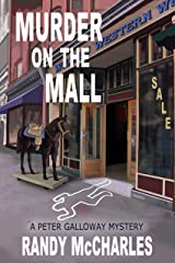 Murder on the Mall: A Peter Galloway Mystery (Peter Galloway Mysteries Book 0) Kindle Edition