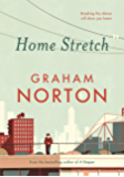 Home Stretch: THE SUNDAY TIMES BESTSELLER & WINNER OF THE AN POST IRISH POPULAR FICTION AWARD