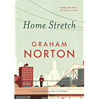 Home Stretch: THE SUNDAY TIMES BESTSELLER & SHORTLISTED FOR AN POST IRISH BOOK AWARDS (English Edition)