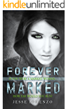 Forever Marked (Marked Series Book 1)