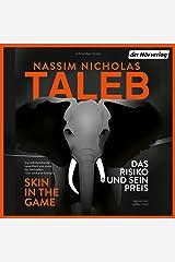 Skin in the Game - Das Risiko und sein Preis Audible Audiobook